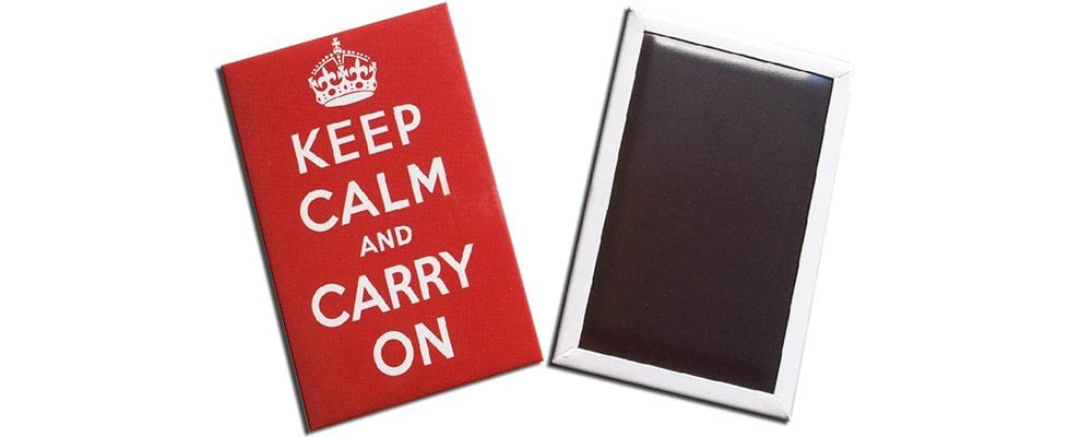 Keep Calm and Carry On, tin magnets, solid rigid magnets, full colour in standard rectangle sizes